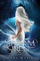 Storm Siren ebook by Mary Weber