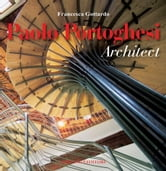 Paolo Portoghesi Architect ebook by Aa.Vv.