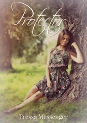Protector ebook by Tressa Messenger