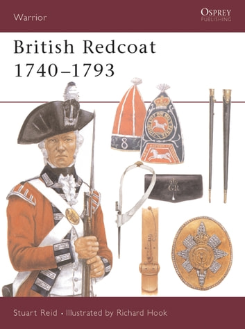 British Redcoat 1740–93 ebook by Stuart Reid
