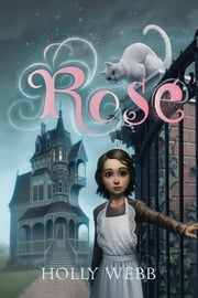 Rose ebook by Holly Webb