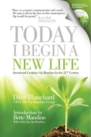 Today I Begin a New Life ebook by Dave Blanchard
