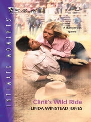 Clint's Wild Ride ebook by Linda Winstead Jones