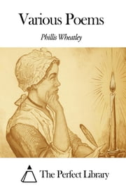 Various Poems ebook by Phillis Wheatley