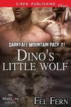 Dino's Little Wolf ebook by Fel Fern
