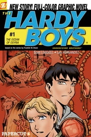 The Hardy Boys #1: The Ocean of Osyria ebook by Scott Lobdell,Daniel Rendon
