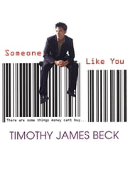 Someone Like You ebook by Timothy James Beck