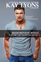 Redemption Road ebook by Kay Lyons