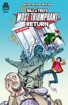 Bill and Ted's Most Triumphant Return #2 (of 6) ebook by Brian Lynch, Chris Sims, Chad Bowers,...