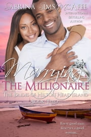MARRYING THE MILLIONAIRE ebook by Sabrina Sims McAfee