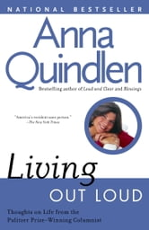 Living Out Loud ebook by Anna Quindlen