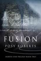 Fusion ebook by Posy Roberts