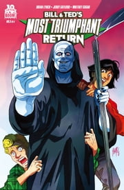 Bill and Ted's Most Triumphant Return #5 (of 6) ebook by Brian Lynch,Jerry Gaylord