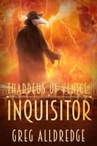 Inquisitor ebook by