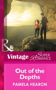 Out of the Depths (Mills & Boon Vintage Superromance) (Together Again, Book 5) ebook by Pamela Hearon