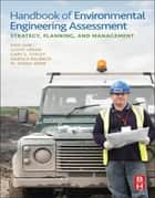 Handbook of Environmental Engineering Assessment ebook by Ravi Jain,Lloyd Urban,Harold Balbach,M. Diana Webb