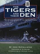 Tigers and Their Den ebook by John McCollister