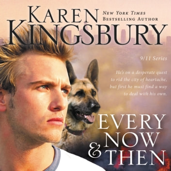 Every Now and Then audiobook by Karen Kingsbury