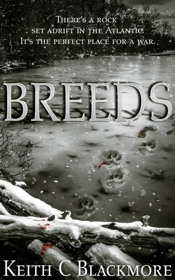 Breeds ebook by Keith C Blackmore