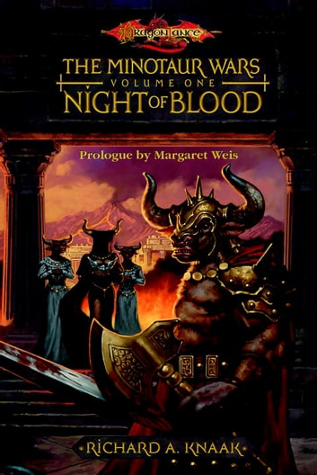Night of Blood - The Minotaur Wars, Book 1 ebook by richard a. Knaak