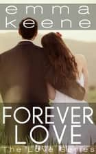 Forever Love ebook by Emma Keene