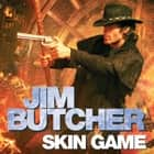 Skin Game - The Dresden Files, Book Fifteen audiobook by
