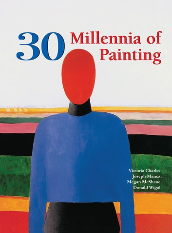 30 millennia of painting ebook by klaus carl h 9781683253594 30 millennia of painting ebook by klaus carl hjoseph mancamegan mcshane fandeluxe Choice Image