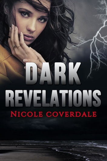 Dark Revelations ebook by Nicole Coverdale