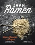 Ivan Ramen ebook by Ivan Orkin,Chris Ying,David Chang