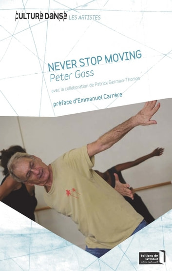 Never Stop Moving - Peter Goss ebook by Patrick Germain-Thomas,Peter Goss