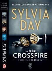 Crossfire (L'Intégrale Tomes I, II, III & IV) eBook by Sylvia Day, Agathe Nabet