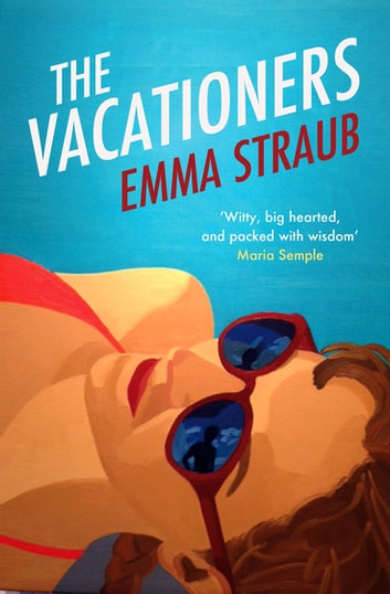 The Vacationers ebook by Emma Straub