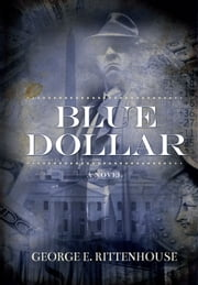 Blue Dollar ebook by George E. Rittenhouse