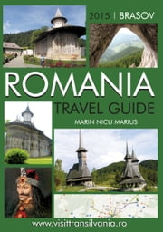 Romania Travel Guide ebook by nicu marius marin
