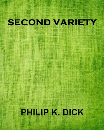 Second Variety ebook by Philip K. Dick