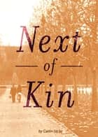 Next of Kin ebook by Caitlin Hicks