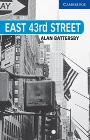East 43rd Street Level 5 ebook by Battersby, Alan