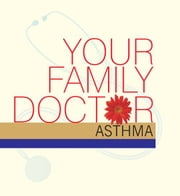 Your Family Doctor Asthma ebook by Dr Vinod Wadhwa