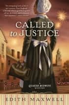 Called to Justice ebook by Edith Maxwell