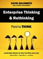 Enterprise Thinking & Rethinking ebook by David Goldsmith