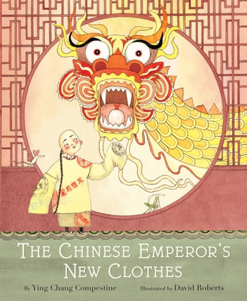 The Chinese Emperor's New Clothes ebook by Ying Chang Compestine