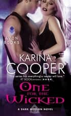 One for the Wicked ebook by Karina Cooper