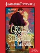 Cecilia And The Stranger ebook by Liz Ireland