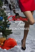 The Christmas Tree ebook by Allyson Charles