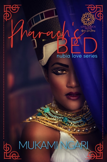 Pharaoh's Bed ebook by Mukami Ngari