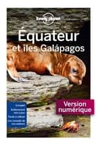 Equateur et Galapagos - 5ed ebook by