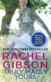 Truly Madly Yours ebook by Rachel Gibson