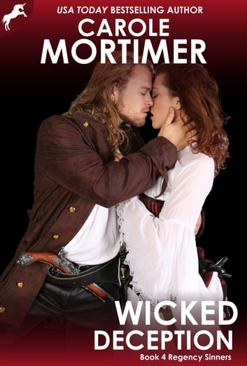 Wicked Deception (Regency Sinners 4) ebook by Carole Mortimer