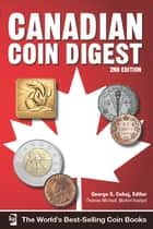 Canadian Coin Digest ebook by George S. Cuhaj, Thomas Michael