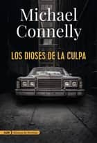 Los dioses de la culpa (AdN) ebook by Michael Connelly, Javier Guerrero Gimeno